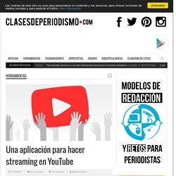 Una aplicación para hacer streaming en YouTube
