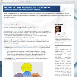 Aplicaciones educativas en entornos virtuales: Los PLE como entornos de aprendizaje permante (II)