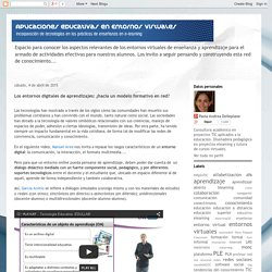 Aplicaciones educativas en entornos virtuales: Los entornos digitales de apre...