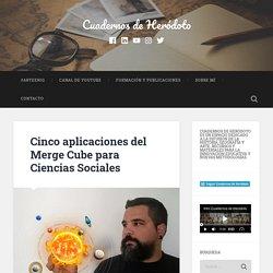Cinco aplicaciones del Merge Cube para Ciencias Sociales – Cuadernos de Heródoto