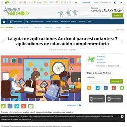 La guía de aplicaciones Android para estudiantes: 7 aplicaciones de educación complementaria