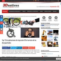 Top 12 de aplicaciones de impresión 3D al servicio de los discapacitados - 3Dnatives