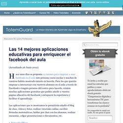 12 aplicaciones educativas para enriquecer el facebook del aula