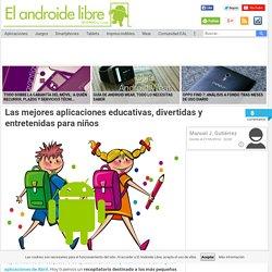 Las mejores aplicaciones educativas, divertidas y entretenidas para niños - El Androide Libre