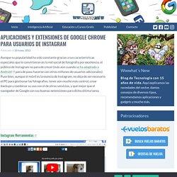 Aplicaciones y extensiones de Google Chrome para usuarios de Instagram