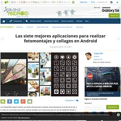 Las siete mejores aplicaciones para realizar fotomontajes y collages en Android