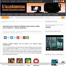 Aplicaciones imprescindibles para hacer vídeo en el móvil 3 - iOS y Android