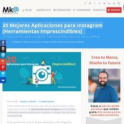 20 Mejores Aplicaciones para Instagram [Herramientas Imprescindibles]