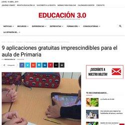 9 aplicaciones gratuitas imprescindibles para el aula de Primaria
