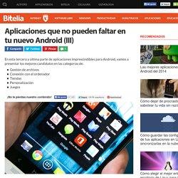 Aplicaciones imprescindibles para Android
