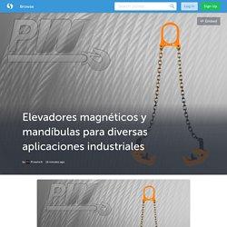 Elevadores magnéticos y mandíbulas para diversas aplicaciones industriales (with image) · Prowinch