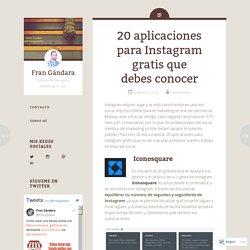 20 aplicaciones para Instagram gratis que debes conocer
