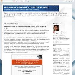 Nuevas modalidades de intervención mediadas con TIC: última entrada de 2012...