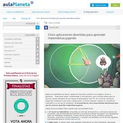 Cinco aplicaciones divertidas para aprender matemáticas jugando -aulaPlaneta