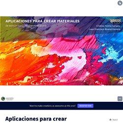 Aplicaciones para crear materiales by Cristina Tormo Soriano on Genially