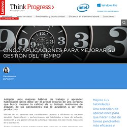 Cinco aplicaciones para mejorar su gestión del tiempo - Think Progress ES