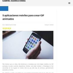 5 aplicaciones móviles para crear GIF animados
