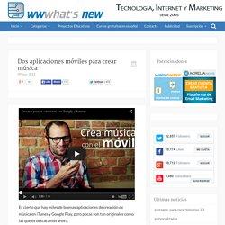 Dos aplicaciones móviles para crear música