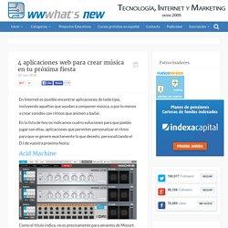 4 aplicaciones web para crear música en tu próxima fiesta