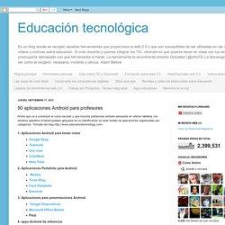 90 aplicaciones Android para profesores