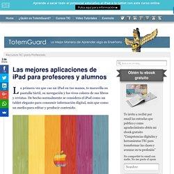 Las mejores aplicaciones de iPad para profesores y alumnos
