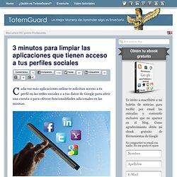 3 minutos para limpiar las aplicaciones que tienen acceso a tus perfiles sociales