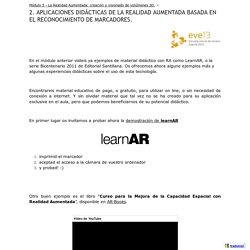 2. APLICACIONES DIDÁCTICAS DE LA REALIDAD AUMENTADA BASADA EN EL RECONOCIMIENTO DE MARCADORES. - Curs-QR-AR-public
