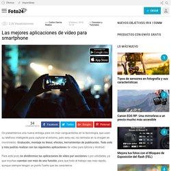Las mejores aplicaciones de vídeo para smartphone - Foto24