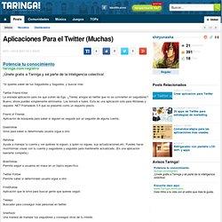 Aplicaciones Para el Twitter (Muchas)