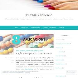 8 aplicacions per a la classe de mates – TIC TAC i Educació