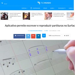 Aplicativo permite escrever e reproduzir partituras no Surface Pro 3