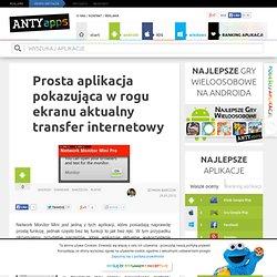 Prosta aplikacja pokazująca w rogu ekranu aktualny transfer internetowy