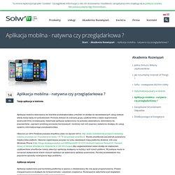 Let's Solve IT - Aplikacja mobilna - natywna czy przeglądarkowa ?