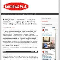 Pierre Jovanovic annonce l'apocalypse financière : « Le plan qui a été mis en place à Chypre, c'était un ballon d'essai. »