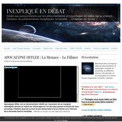 APOCALYPSE HITLER : La Menace - Le Führer
