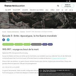 Épisode 3 : Enfer. Apocalypse, la 1re Guerre mondiale - Article - France tv Éducation