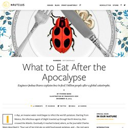 What to Eat After the Apocalypse - Issue 101: In Our Nature