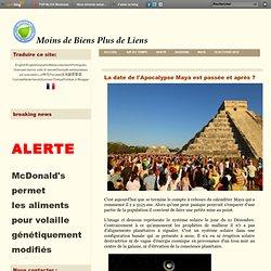 La date de l'Apocalypse Maya est passée et après ?