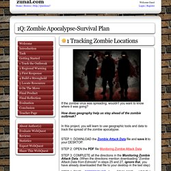1Q: Zombie Apocalypse-Survival Plan: created with Zunal WebQuest Maker