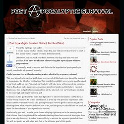 Post Apocalyptic Survival Guide ( For Real Men)