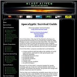 Apocalyptic Survival Guide - Preparing for the Apocalypse