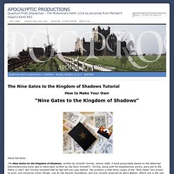 The Nine Gates to the Kingdom of Shadows Tutorial « APOCalyptic PRODuctions