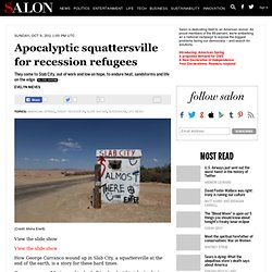 Apocalyptic squattersville for recession refugees - American Spring