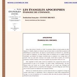 Apocryphes : Evangile de l'Enfance.