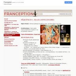 SÉQUENCE 2 : Alcools (APOLLINAIRE) - FRANCEPTION