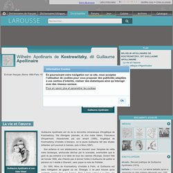Wilhelm Apollinaris de Kostrowitzky dit Guillaume Apollinaire
