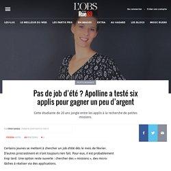 Pas de job d'été? Apolline a testé six applis pour gagner un peu d'argent