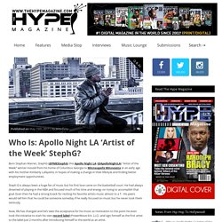 Who Is: Apollo Night LA 'Artist of the Week' StephG? – TheHypeMagazine