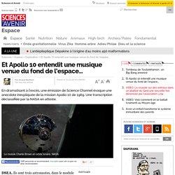 Et Apollo 10 entendit une musique venue du fond de l'espace…