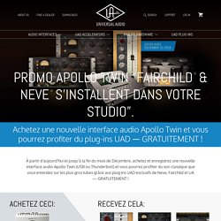 "Promo Apollo Twin ""Fairchild® & Neve® s'Installent dans Votre Studio"""